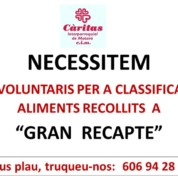 "Necessitem voluntaris per classificar els aliments del "" gran recapte"""