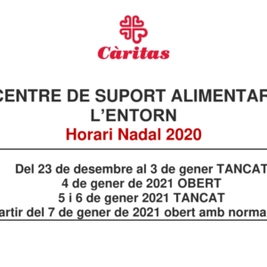 CENTRE DE SUPORT ALIMENTARI L'ENTORN Horari Nadal 2020